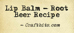 Lip Balm – Root Beer