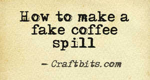 Fake Coffee Spill