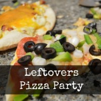 Leftovers Pizza Party