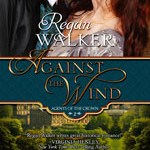 Against the Wind by Regan Walker #bookreview #booktour #giveaway