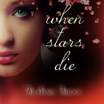 When Stars Die #bookcoverreveal
