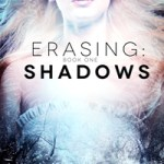 Erasing Shadows by K.D. Rose #books #giveaways