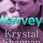 Harvey by Krystal Shannan