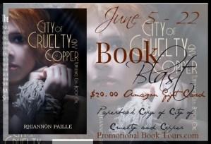 City of Cruelty and Copper by Rhiannon Paille #bookblast