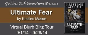 Ultimate Fear by Kristine Mason #giveaway @goddessfish