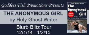 The Anonymous Girl by Holy Ghost Writer #bookBlast @goddessfish