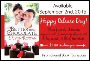 Happy Release Day! Better Than Chocolate by J.Lynn Rowan