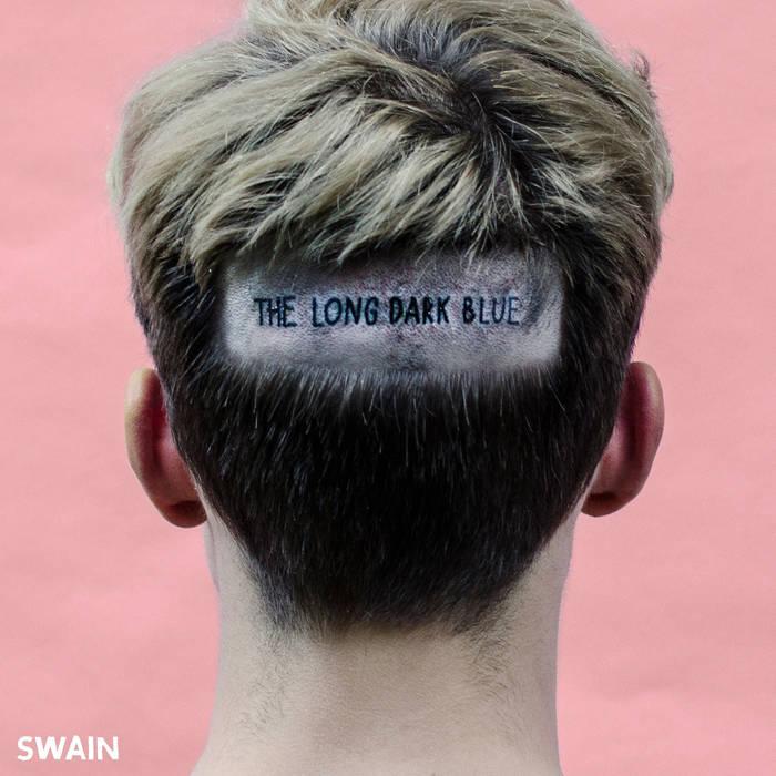 Swain – The Long Dark Blue