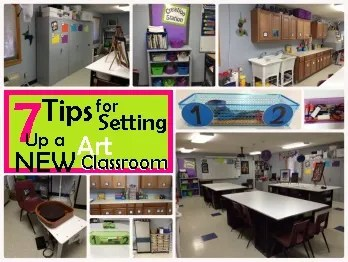 7 Tips for Setting Up a NEW Art Classroom