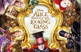 Alice Through the Looking Glass Opens May 27
