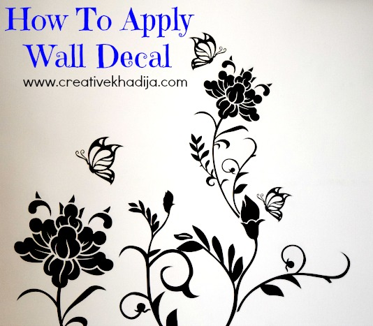 http://i2.wp.com/creativekhadija.com/wp-content/uploads/2016/08/how-to-apply-wall-decal-step-by-step-wall-art.jpg?resize=534%2C467