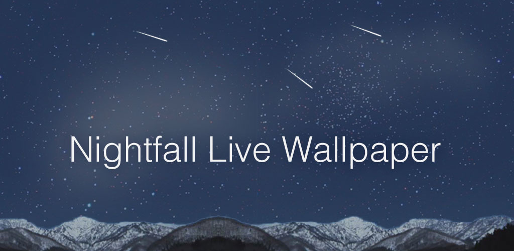Nightfall Live Wallpaper – CreativeOne