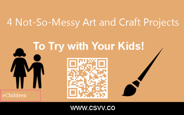 4 Not-So-Messy Art and Craft Projects to Try with Your Kids!