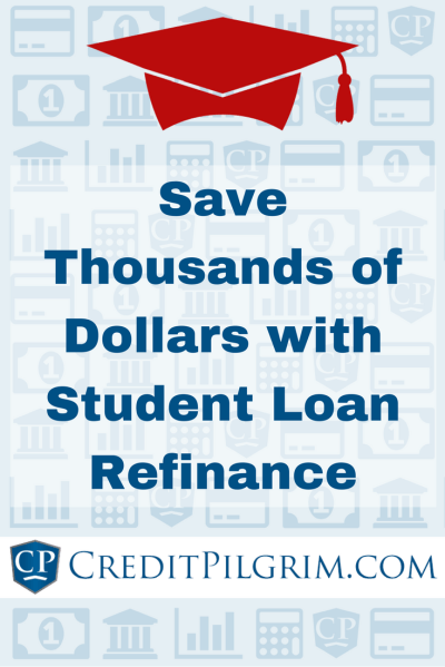 Refinance Student Loans To Save Thousands On Interest [Guide]
