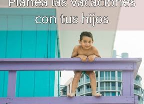 Planea las vacaciones con los niños