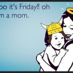 happy friday mom life baby viking adventure daughter love