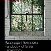 Routledge International Handbook of Green Criminology