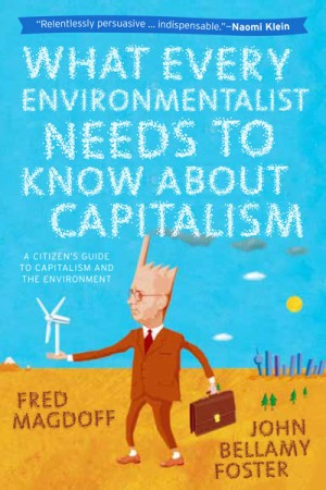 what environmentalist needs to know about capitalism