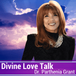 divine love talk parthenia grant