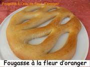 Fougasse à l'eau de fleur d'oranger Index DSCN7045_27164