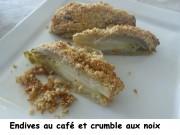 Endives au café et crumble aux noix Index P1010811