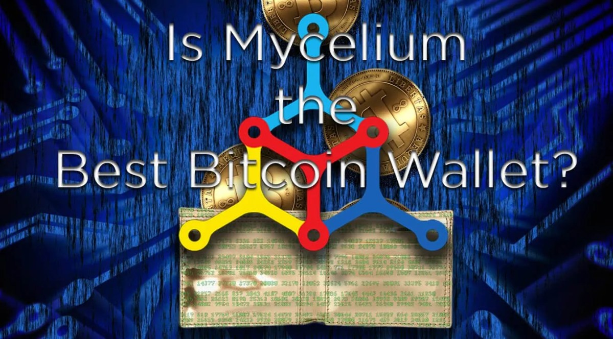 Mycelium Review: The Best Bitcoin Wallet