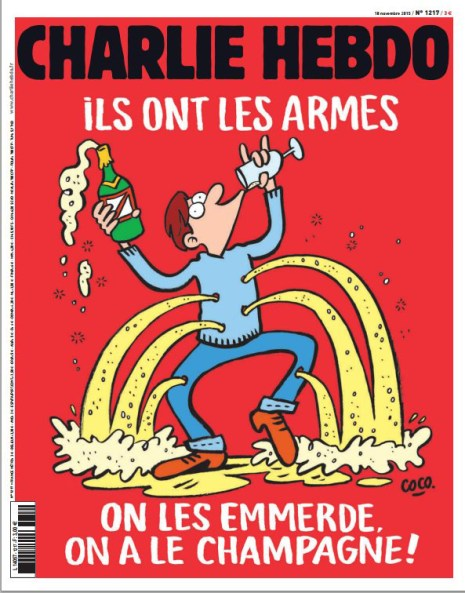 "The cover of the French satricial weekly magazine features a man with bullet holes drinking champagne with the words that roughly translate to, ""They have guns. Screw them. We have champagne."""
