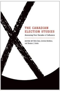 The Canadian Election Studies Assessing Four decaded of influence