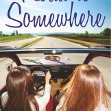 Road to Somewhere by Kelley Lynn and Jenny S. Morris
