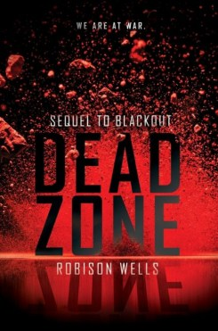 Dead Zone (Blackout #2) by Robison Wells