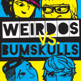 Weirdos vs Bumskulls