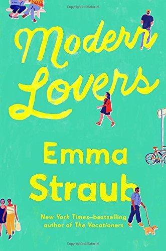 Modern Lovers by Emma Straub