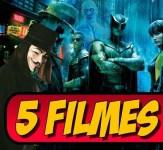5 Melhores Filmes da DC