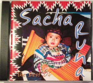 Sacha Runa Best of