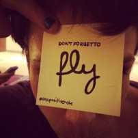 """""""Don't forget to fly"""" 