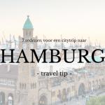 Travel | 7 redenen om naar Hamburg te gaan