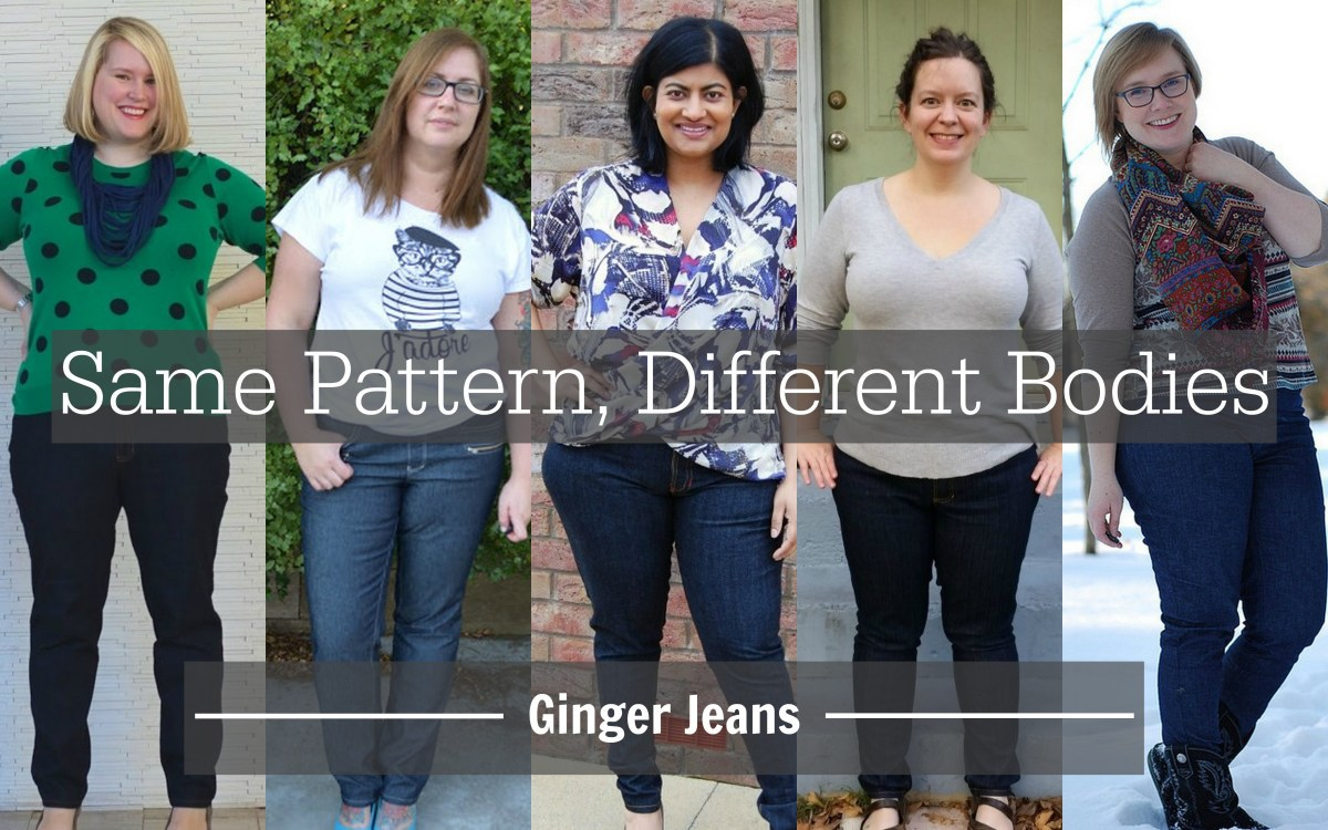 Same Pattern, Different Bodies:  Ginger Jeans (+ a Giveaway!)
