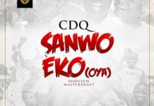 Download CDQ Sanwo Eko OYA