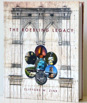 The Roebling Legacy CW Zink 6x5