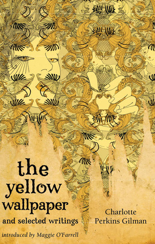 The Yellow Wallpaper and Selected Writings by Charlotte ...