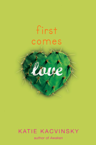 First Comes Love Katie Kacvinsky Book Review