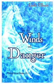 In the Winds of Danger (Flying Horse Books, #2)