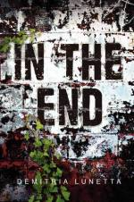 In The End by Demitria Lunetta | Book Review