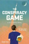 The Conspiracy Game by Adam Holt