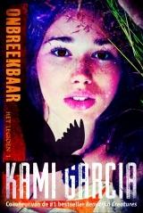 Onbreekbaar (Het Legioen #1) – Kami Garcia
