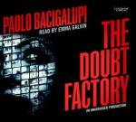 The Doubt Factory by Paolo Bacigalupi | Audiobook Review
