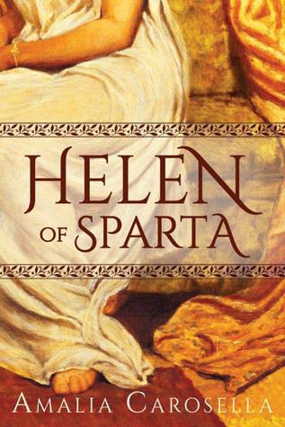Review: Helen of Sparta by Amalia Carosella