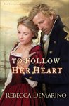 To Follow Her Heart (The Southold Chronicles #3)