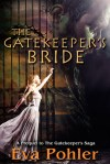 The Gatekeeper's Bride by Eva Pohler