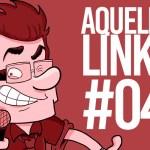 AQUELES LINKS – 04